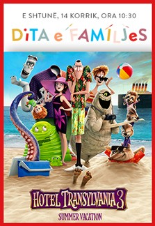 Family Day - Hotel Transylvania 3: Summer Vacation
