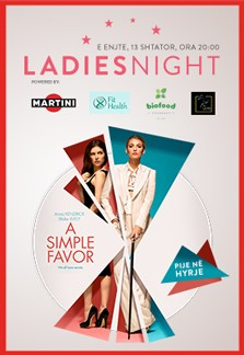 Ladies Night - A Simple Favor